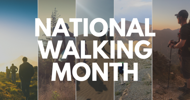 It's National Walking Month!