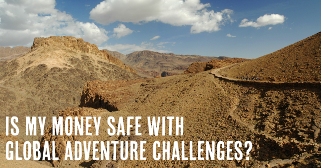 Is my money safe with Global Adventure Challenges?